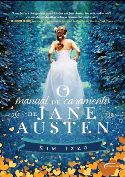 O manual de casamento de Jane Austen, Kim Izzo