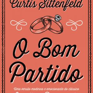 O Bom Partido, Curtis Sittenfeld