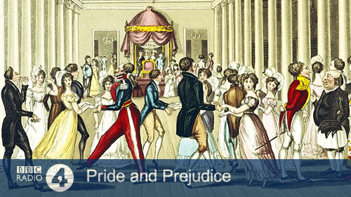 Pride and Prejudice, BBC Radio 4